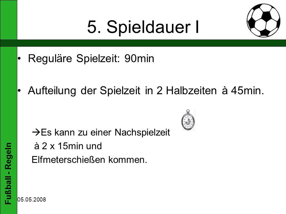 Fußball - Regeln 05.05.2008 5.