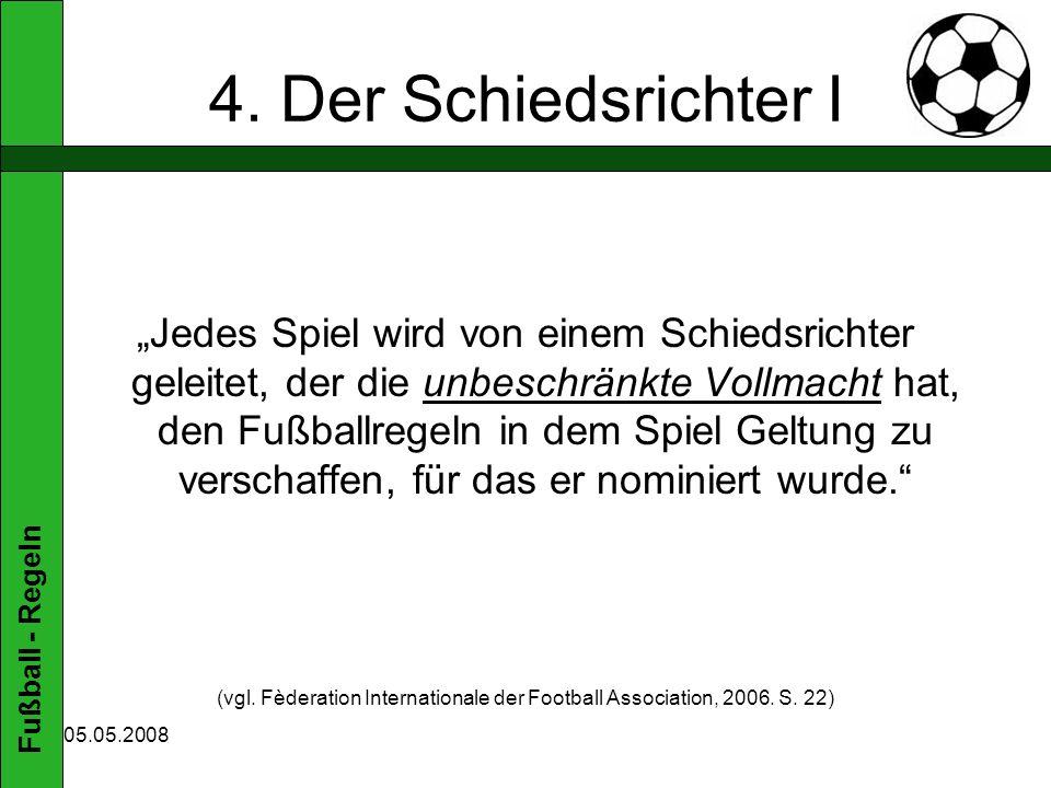 Fußball - Regeln 05.05.2008 8.