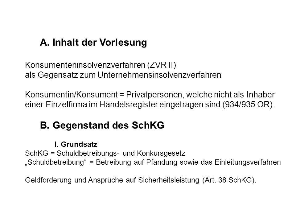 VI.Nachlassverfahren und Verfahren zur Sanierung von Unternehmungen und Privathaushalten 1.