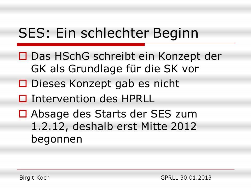 Grundlage SES: §127 c HSchG..