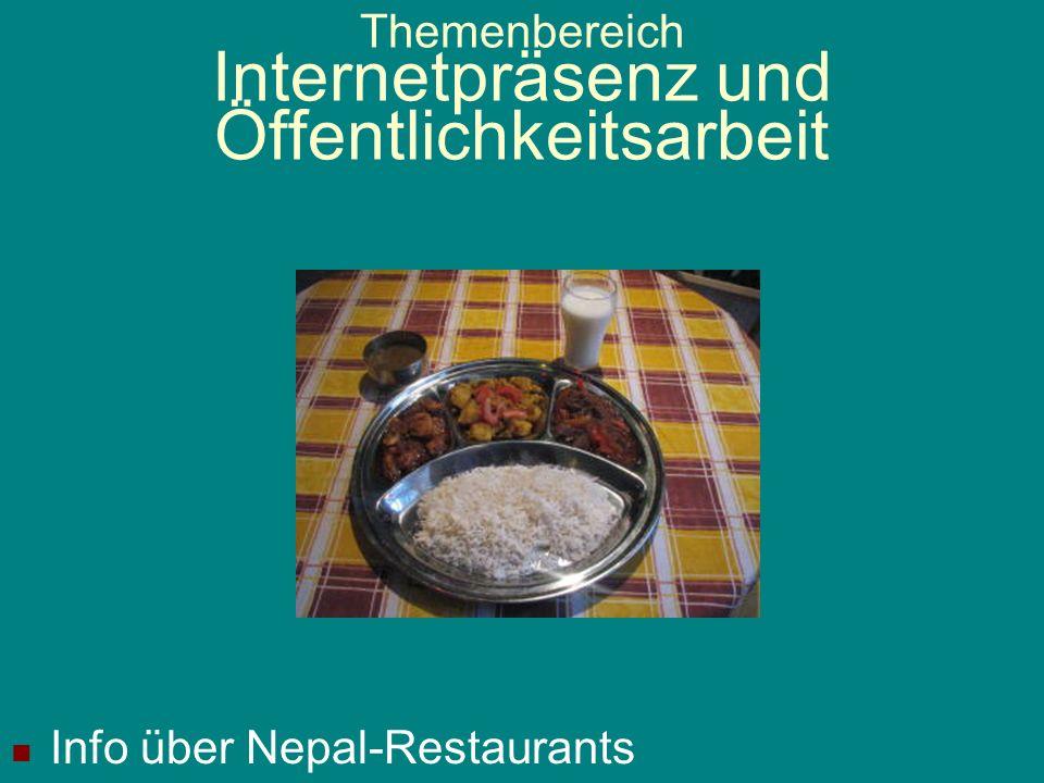 Themenbereich Internetpräsenz und Öffentlichkeitsarbeit Info über Einladungen von Nepali nach Europa, Adoptionen, Eheschließungen, Au Pair usw.