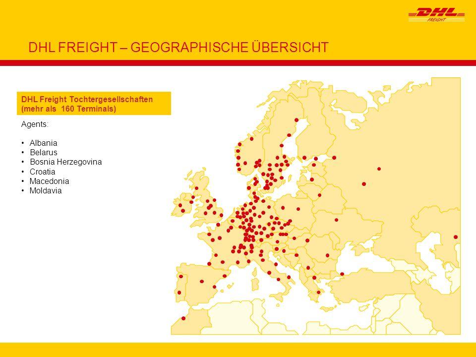 3 DHL FREIGHT – GEOGRAPHISCHE ÜBERSICHT Agents: Albania Belarus Bosnia Herzegovina Croatia Macedonia Moldavia DHL Freight Tochtergesellschaften (mehr