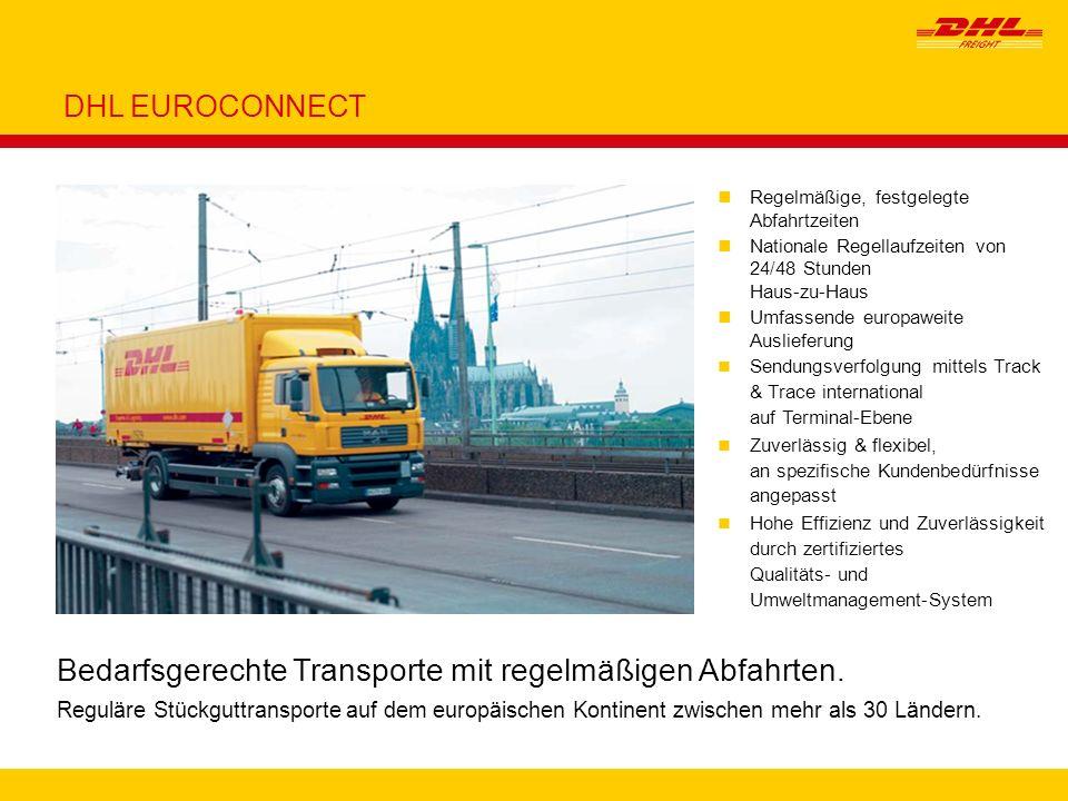 6 nRegelmäßige, festgelegte Abfahrtzeiten nNationale Regellaufzeiten von 24/48 Stunden Haus-zu-Haus nUmfassende europaweite Auslieferung Sendungsverfo