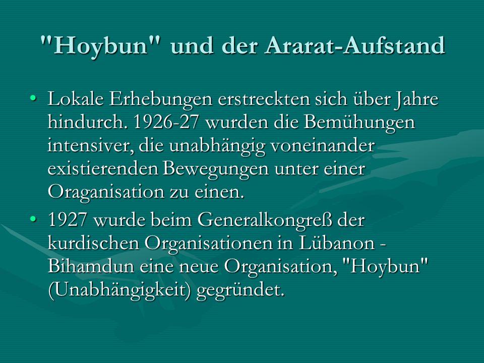 Hoybun und der Ararat-Aufstand Lokale Erhebungen erstreckten sich über Jahre hindurch.