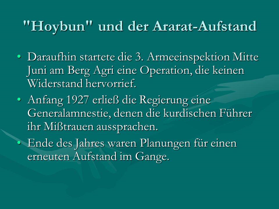 Hoybun und der Ararat-Aufstand Daraufhin startete die 3.