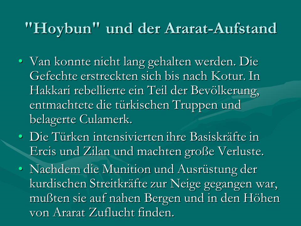 Hoybun und der Ararat-Aufstand Van konnte nicht lang gehalten werden.