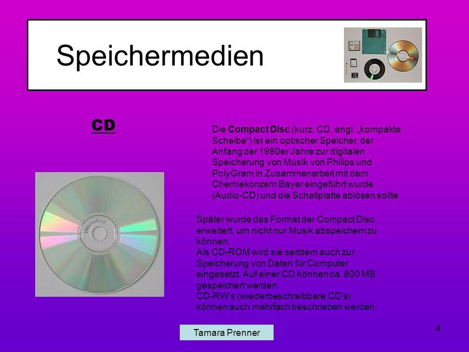 Speichermedien Tamara Prenner 4 CD Die Compact Disc (kurz: CD, engl.