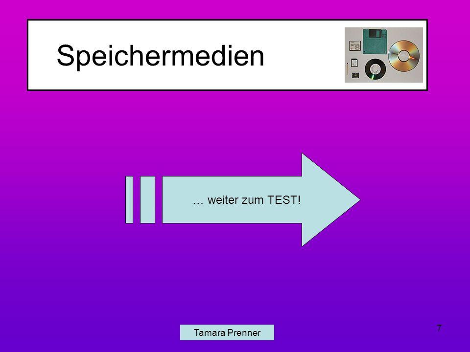 Speichermedien Tamara Prenner 7 … weiter zum TEST!
