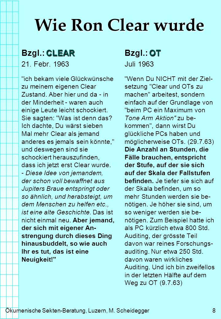 Ökumenische Sekten-Beratung, Luzern, M. Scheidegger8 Wie Ron Clear wurde CLEAR Bzgl.: CLEAR 21. Febr. 1963