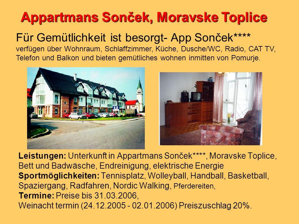 Leistungen: Unterkunft in Appartmans Sonček****, Moravske Toplice, Bett und Badwäsche, Endreinigung, elektrische Energie Sportmöglichkeiten: Tennispla