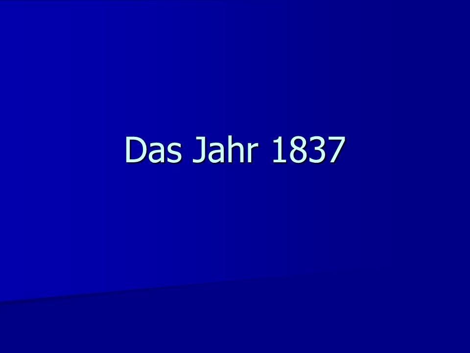 Das Jahr 1837