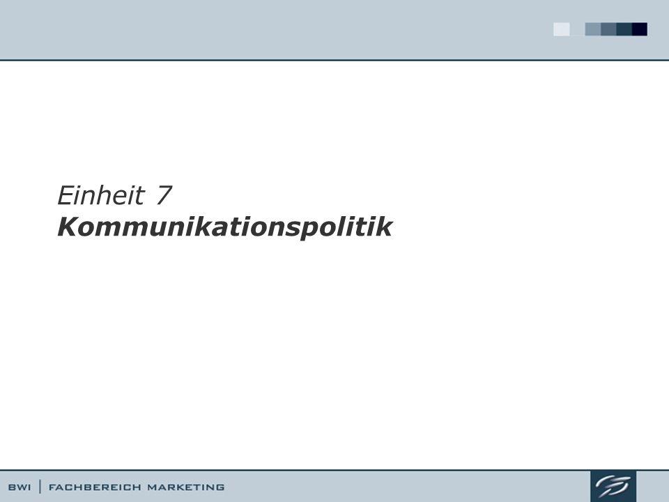 Einheit 7 Kommunikationspolitik