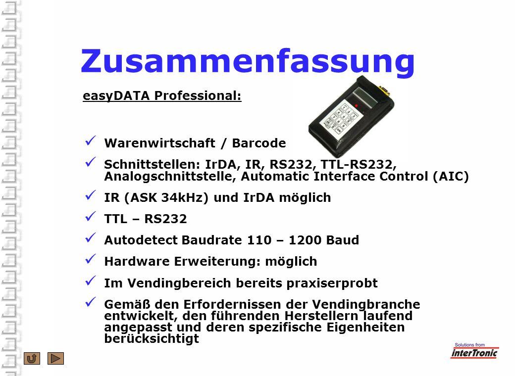 Zusammenfassung easyDATA Professional: Warenwirtschaft / Barcode Schnittstellen: IrDA, IR, RS232, TTL-RS232, Analogschnittstelle, Automatic Interface