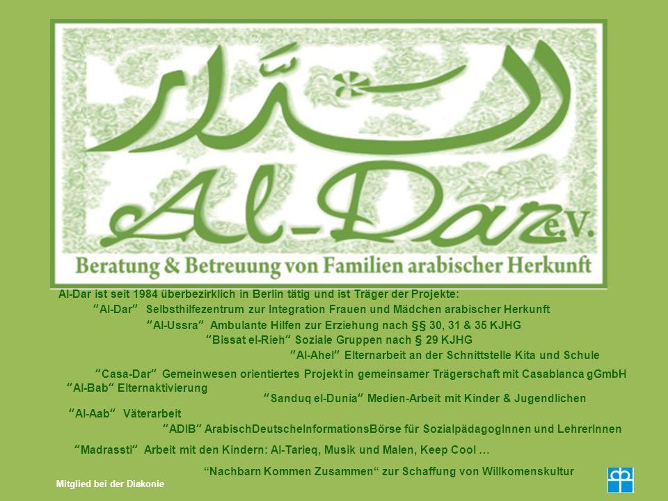 Mitglied bei der Diakonie Al-Dar ist seit 1984 überbezirklich in Berlin tätig und ist Träger der Projekte: Al-Dar Selbsthilfezentrum zur Integration F