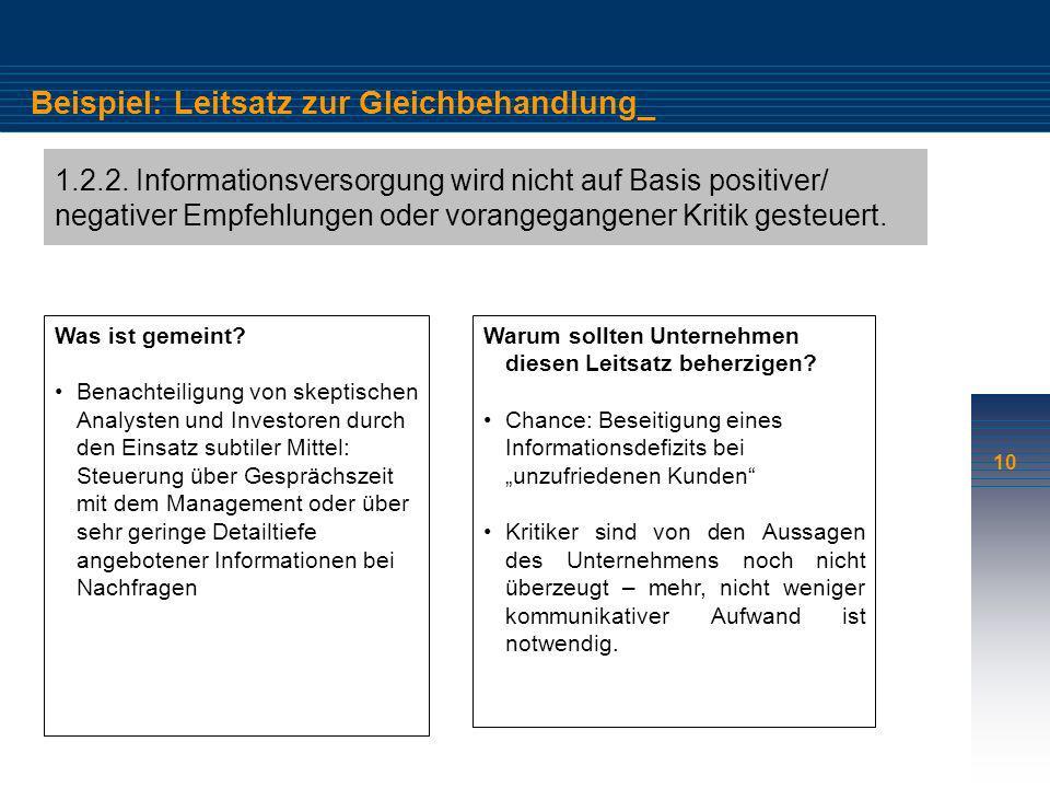 10 Beispiel: Leitsatz zur Gleichbehandlung_ 1.2.2. Informationsversorgung wird nicht auf Basis positiver/ negativer Empfehlungen oder vorangegangener