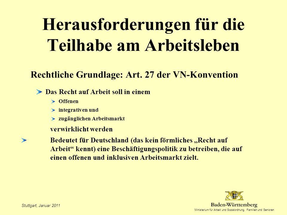 Ministerium für Arbeit und Sozialordnung, Familien und Senioren Herausforderungen für die Teilhabe am Arbeitsleben Rechtliche Grundlage: Art.