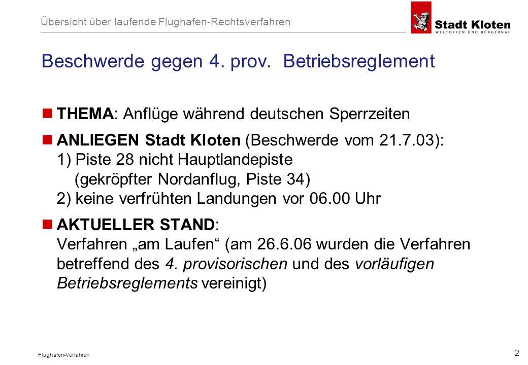 Flughafen-Verfahren 2 Beschwerde gegen 4. prov.