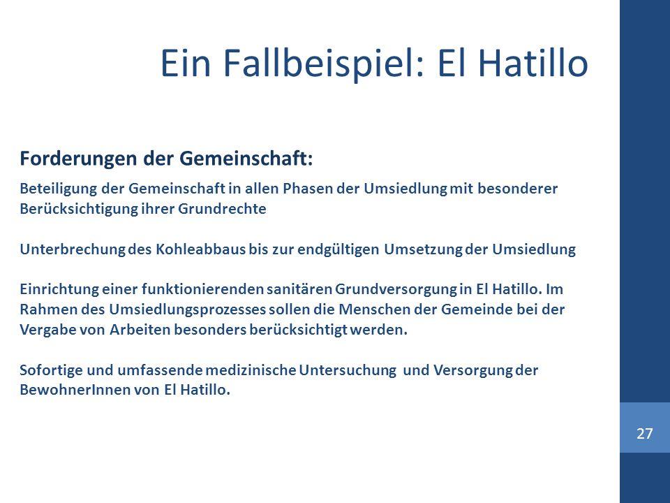 27 Ein Fallbeispiel: El Hatillo Beteiligung der Gemeinschaft in allen Phasen der Umsiedlung mit besonderer Berücksichtigung ihrer Grundrechte Unterbre