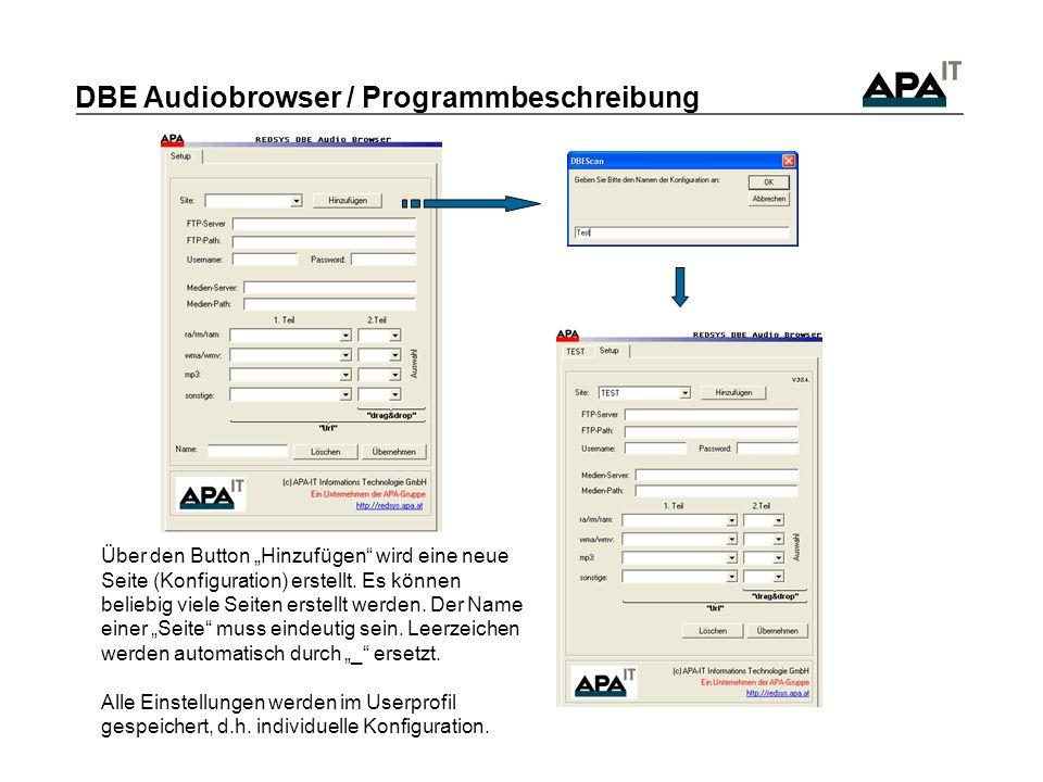 DBE Audiobrowser / Programmbeschreibung Über den Button Hinzufügen wird eine neue Seite (Konfiguration) erstellt.