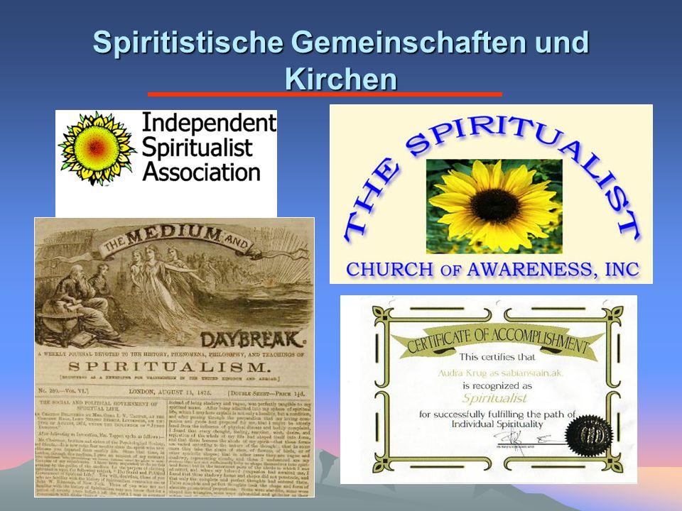 Spiritistische Gemeinschaften und Kirchen