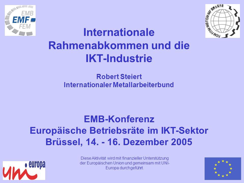 Internationale Rahmenabkommen sind keine Erfindung der Global Union Federations (GUF = internationale Gewerkschaftsverbände).