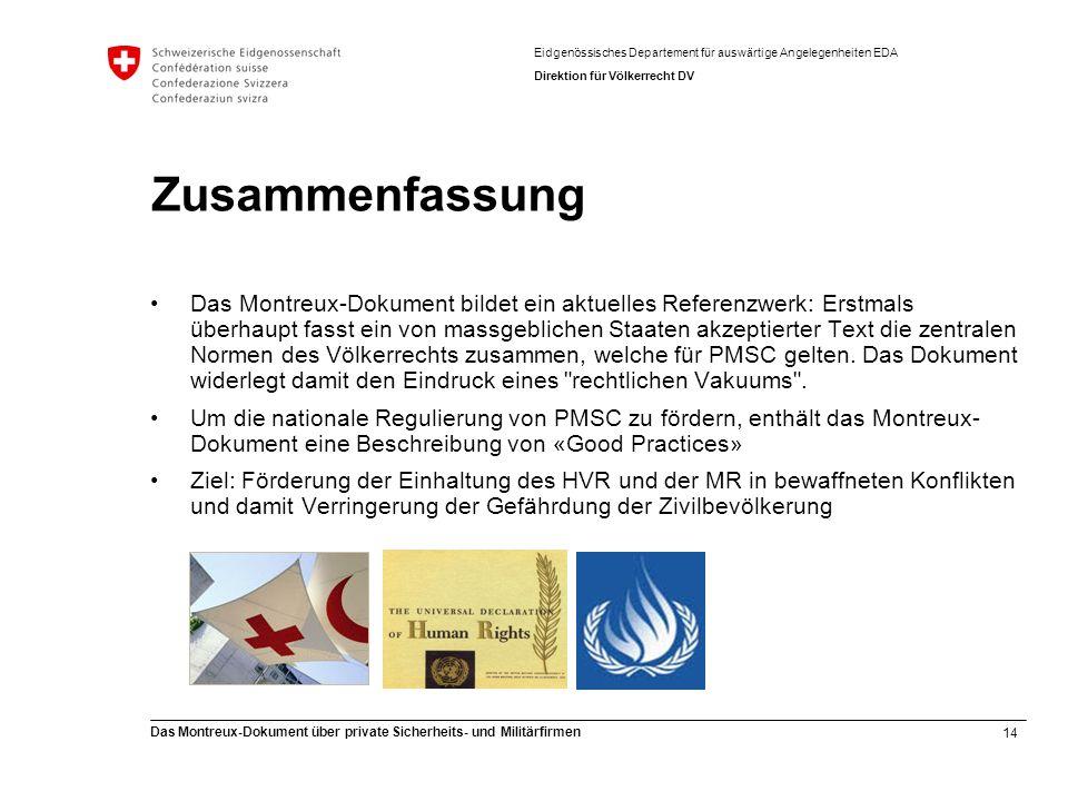14 Das Montreux-Dokument über private Sicherheits- und Militärfirmen Eidgenössisches Departement für auswärtige Angelegenheiten EDA Direktion für Völk