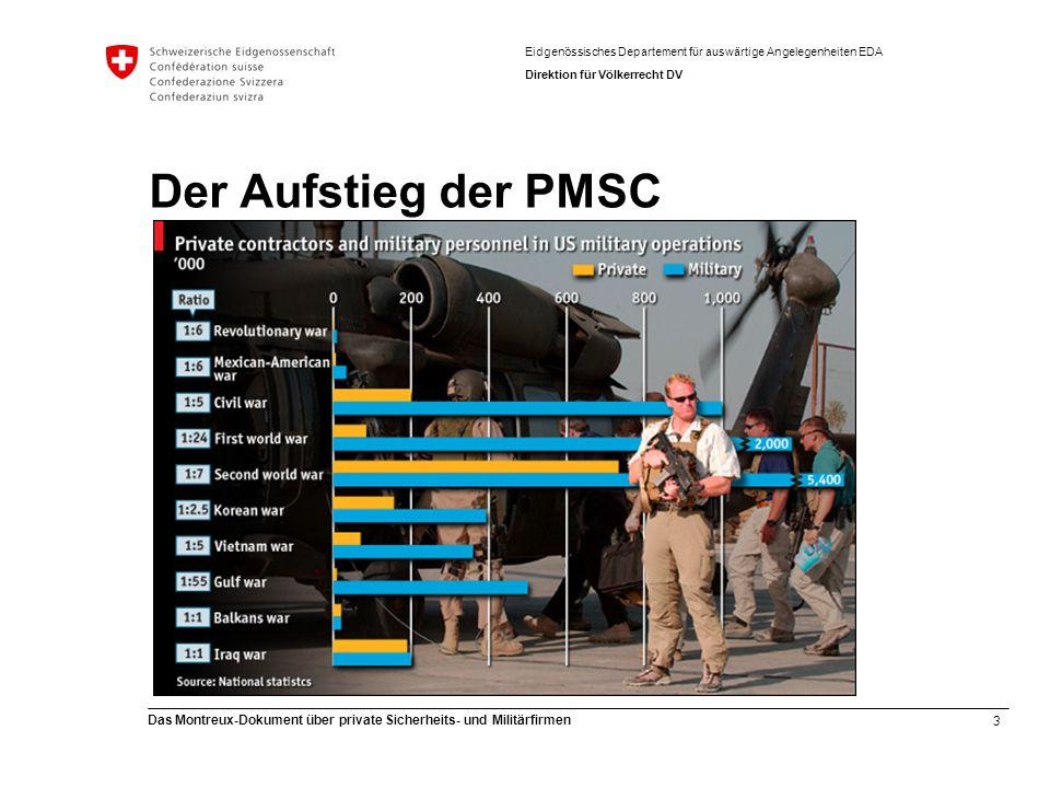 3 Das Montreux-Dokument über private Sicherheits- und Militärfirmen Eidgenössisches Departement für auswärtige Angelegenheiten EDA Direktion für Völke