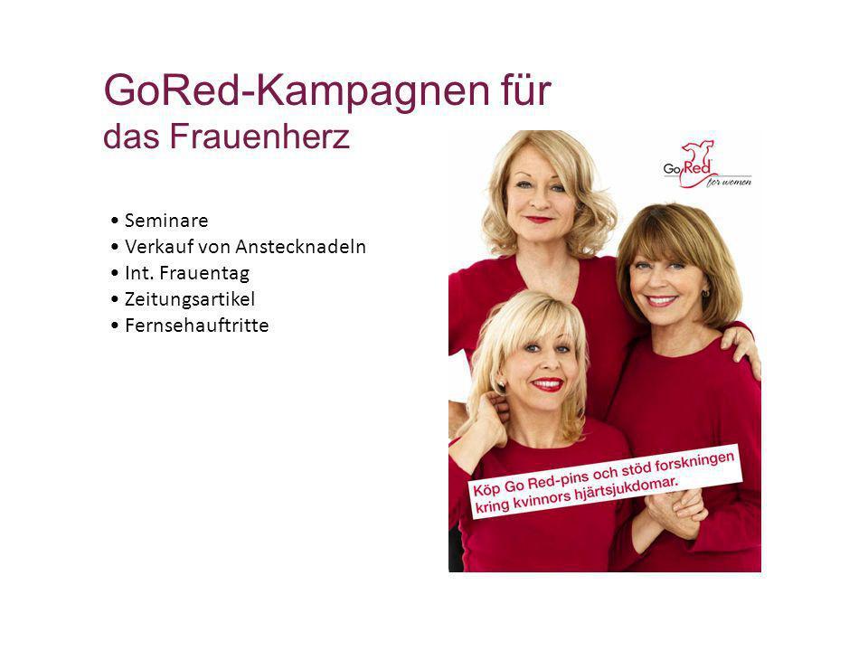 GoRed-Kampagnen für das Frauenherz Seminare Verkauf von Anstecknadeln Int. Frauentag Zeitungsartikel Fernsehauftritte
