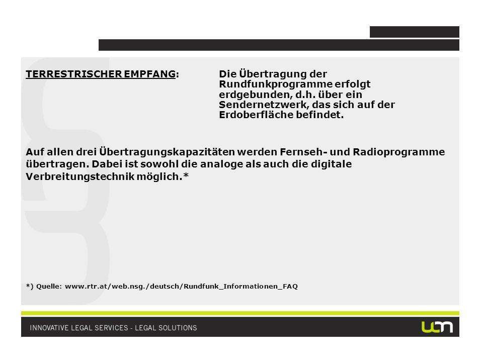 TERRESTRISCHER EMPFANG:Die Übertragung der Rundfunkprogramme erfolgt erdgebunden, d.h.