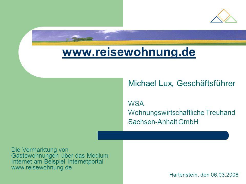 Aufbau der WSA Gründung der WSA 1992 100%ige Tochter der wohnungswirtschaftlichen Verbände in Sachsen-Anhalt VdWg 120 Mitglieder VdW 91 Mitglieder