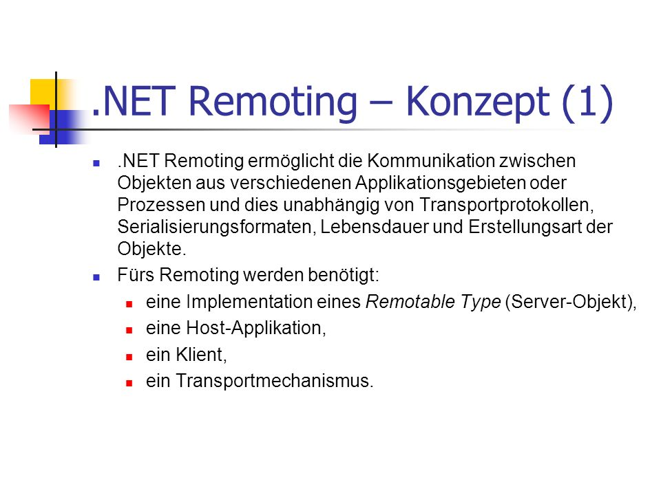.NET Remoting – Konzept (2) By Value By Reference