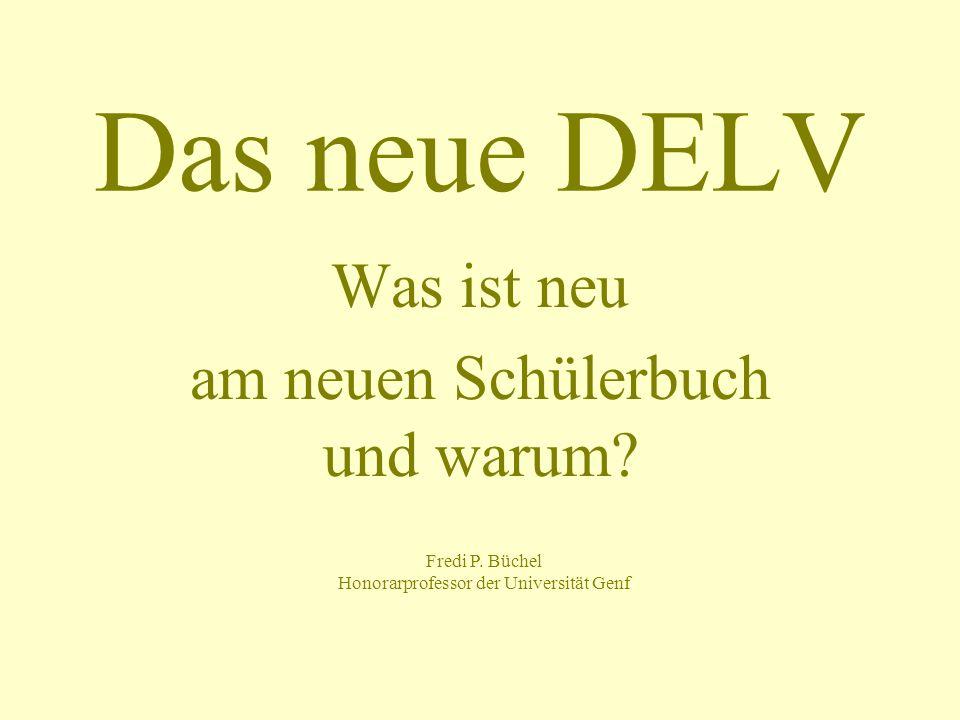 EHB Zollikofen PFM - 09 - 1232 Allgemeiner Vergleich der drei DELV-Auflagen 1.