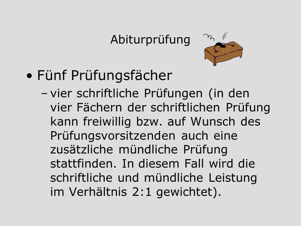 Mögliche Prüfungsfächerkombinationen 1.Wirtschaft 2.Mathematik oder 3.Deutsch Englisch, Franz.