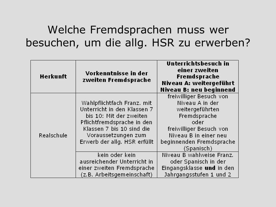 Welche Fremdsprachen muss wer besuchen, um die allg. HSR zu erwerben?