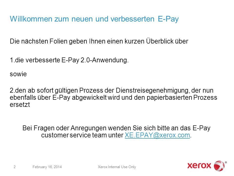 Willkommen zum neuen und verbesserten E-Pay Die nächsten Folien geben Ihnen einen kurzen Überblick über 1.die verbesserte E-Pay 2.0-Anwendung. sowie 2