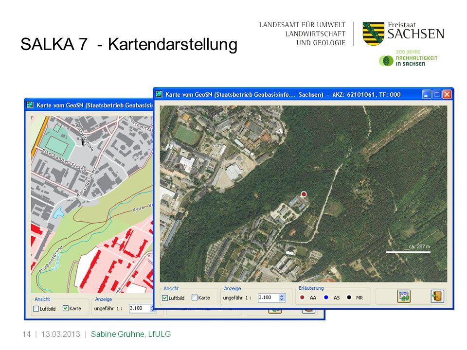 | 13.03.2013 | Sabine Gruhne, LfULG14 SALKA 7 - Kartendarstellung
