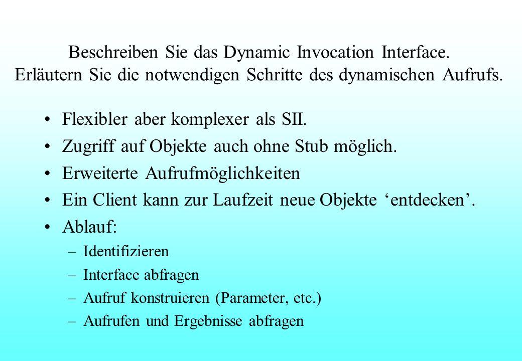 Beschreiben Sie das Dynamic Invocation Interface.
