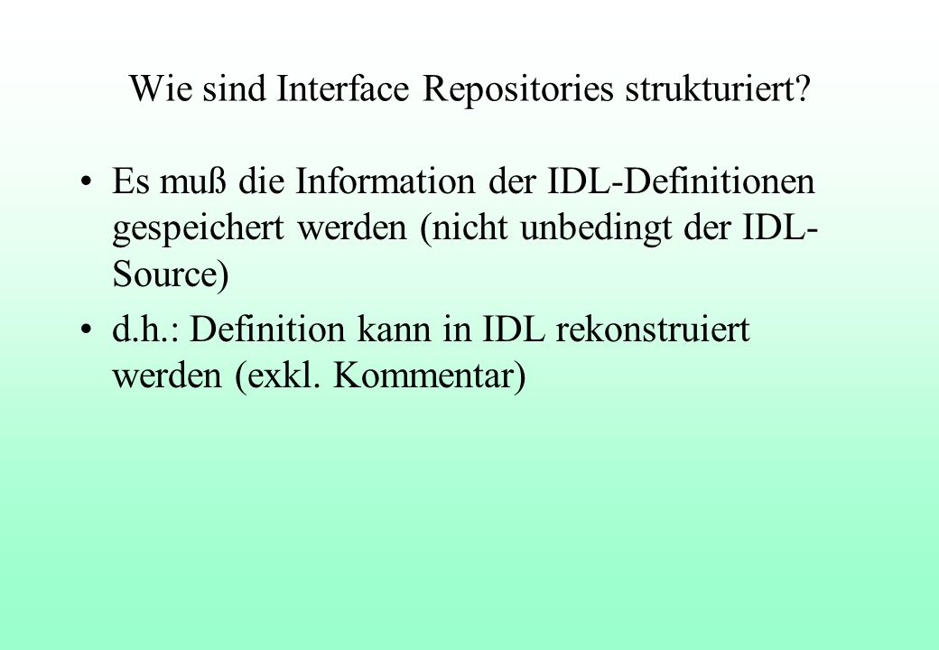 Wie sind Interface Repositories strukturiert.