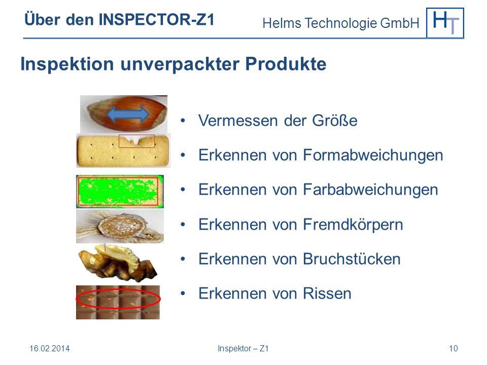 Helms Technologie GmbH Über den INSPECTOR-Z1 Vermessen der Größe Erkennen von Formabweichungen Erkennen von Farbabweichungen Erkennen von Fremdkörpern