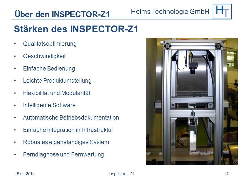 Helms Technologie GmbH Über den INSPECTOR-Z1 Stärken des INSPECTOR-Z1 Qualitätsoptimierung Geschwindigkeit Einfache Bedienung Leichte Produktumstellun