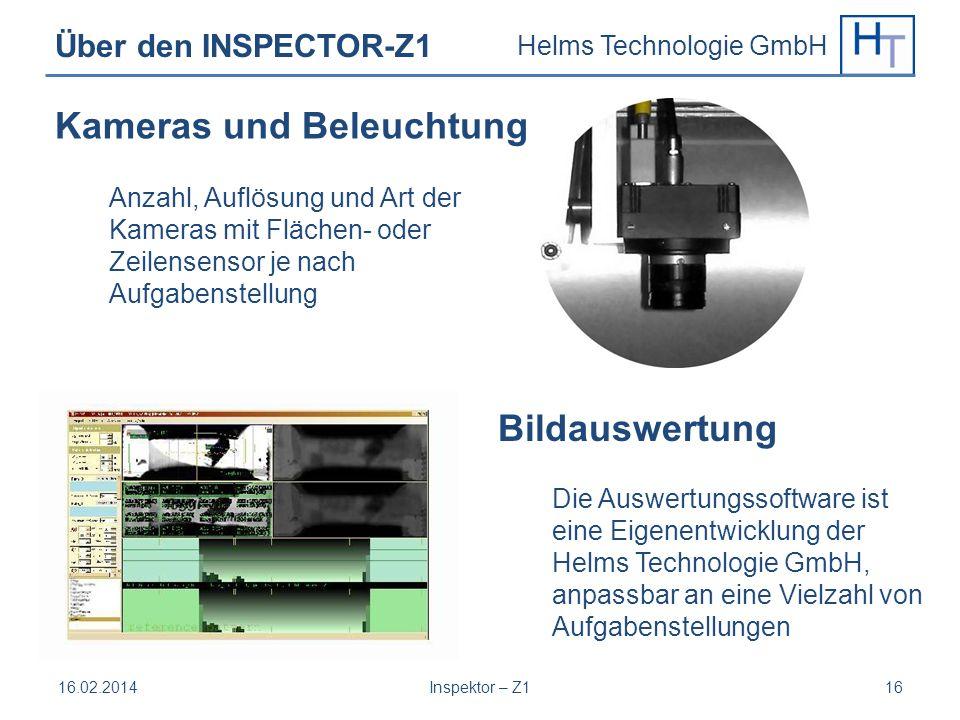 Helms Technologie GmbH Über den INSPECTOR-Z1 Kameras und Beleuchtung Anzahl, Auflösung und Art der Kameras mit Flächen- oder Zeilensensor je nach Aufg