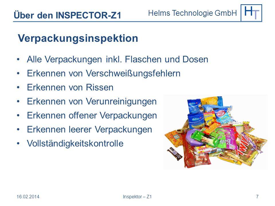 Helms Technologie GmbH Über den INSPECTOR-Z1 Alle Verpackungen inkl. Flaschen und Dosen Erkennen von Verschweißungsfehlern Erkennen von Rissen Erkenne