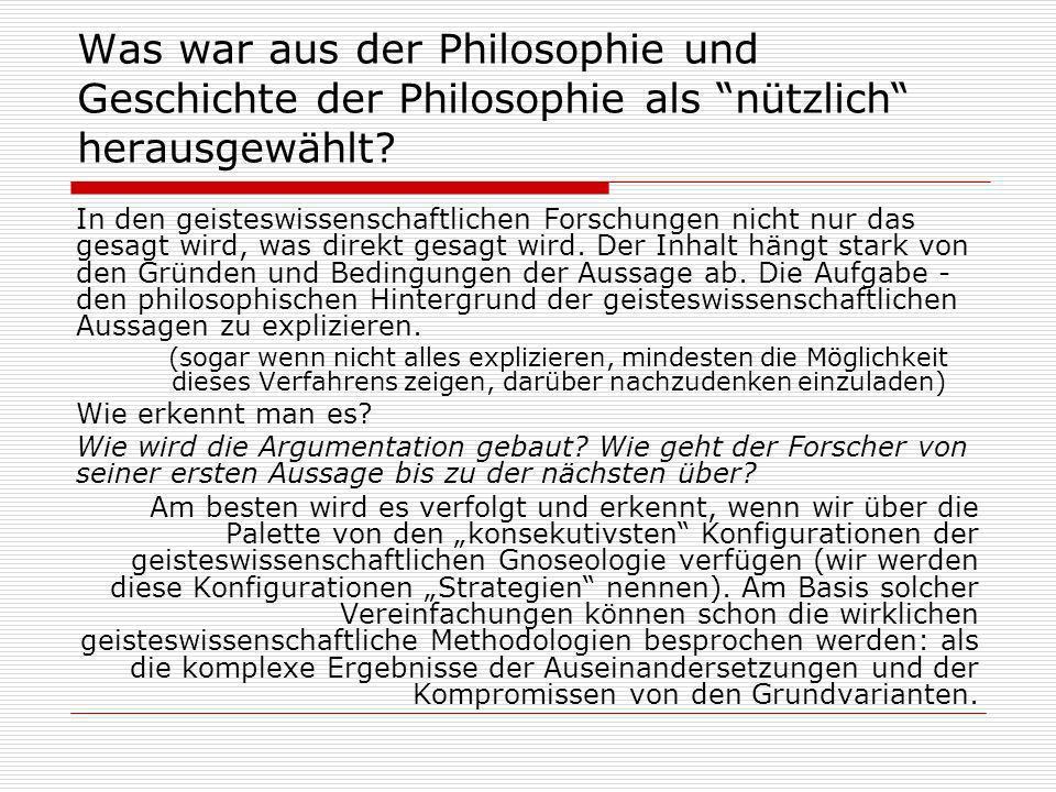 Was war aus der Philosophie und Geschichte der Philosophie als nützlich herausgewählt.