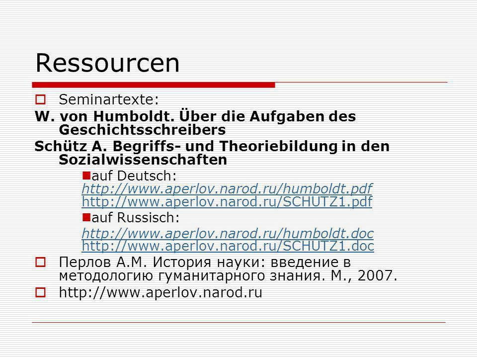 Ressourcen Seminartexte: W. von Humboldt. Über die Aufgaben des Geschichtsschreibers Schütz A.