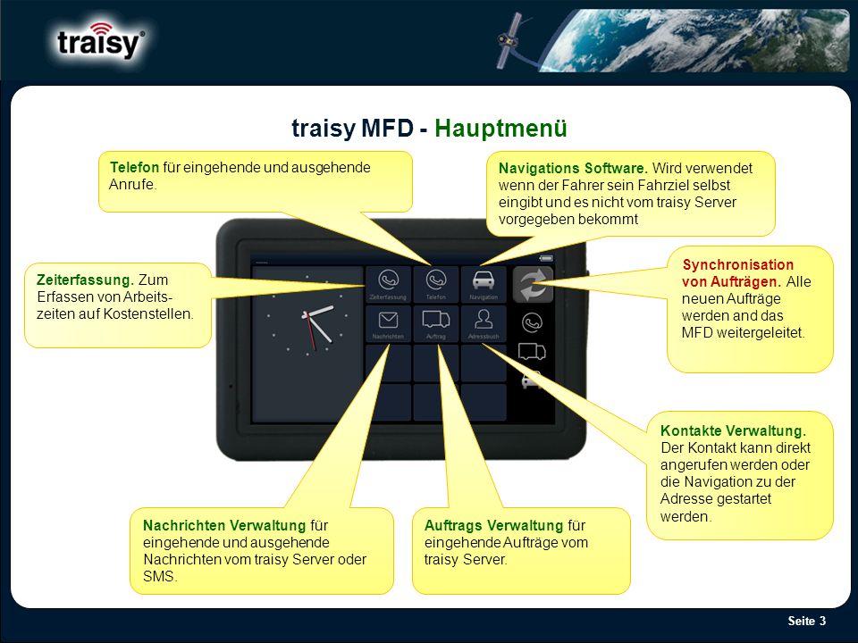Seite 3 traisy MFD - Hauptmenü Telefon für eingehende und ausgehende Anrufe. Nachrichten Verwaltung für eingehende und ausgehende Nachrichten vom trai