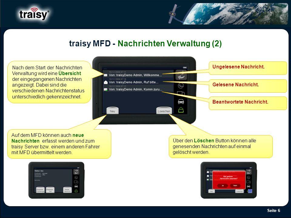 Seite 6 traisy MFD - Nachrichten Verwaltung (2) Nach dem Start der Nachrichten Verwaltung wird eine Übersicht der eingegangenen Nachrichten angezeigt.