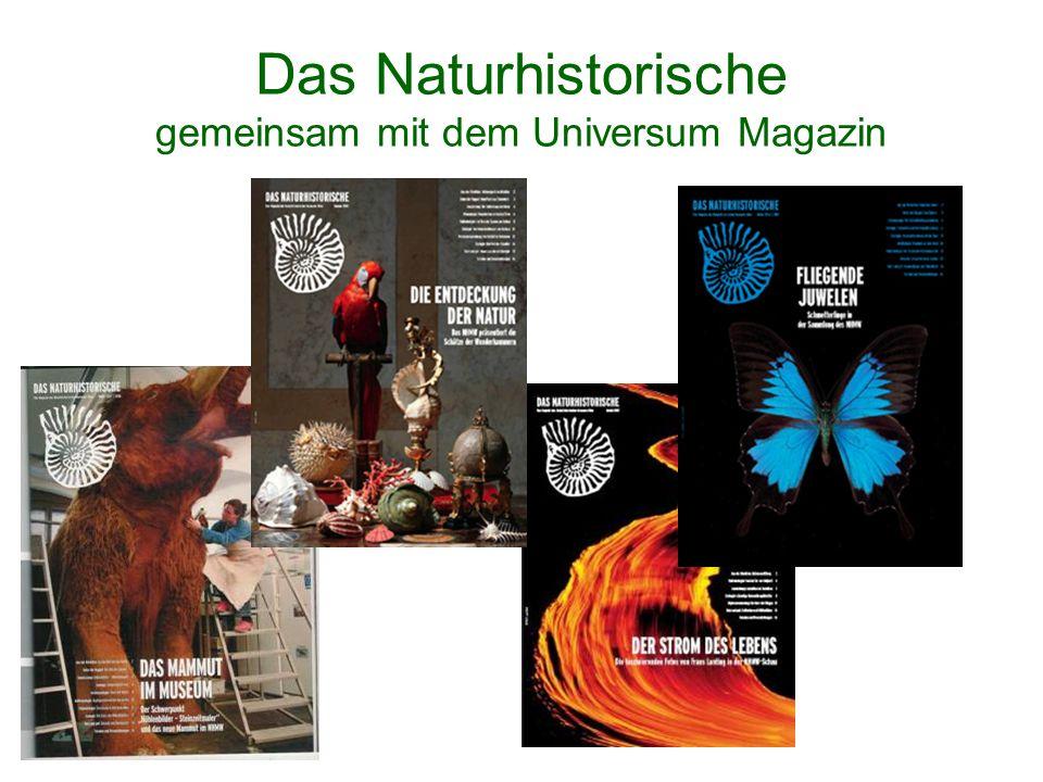 Das Naturhistorische gemeinsam mit dem Universum Magazin