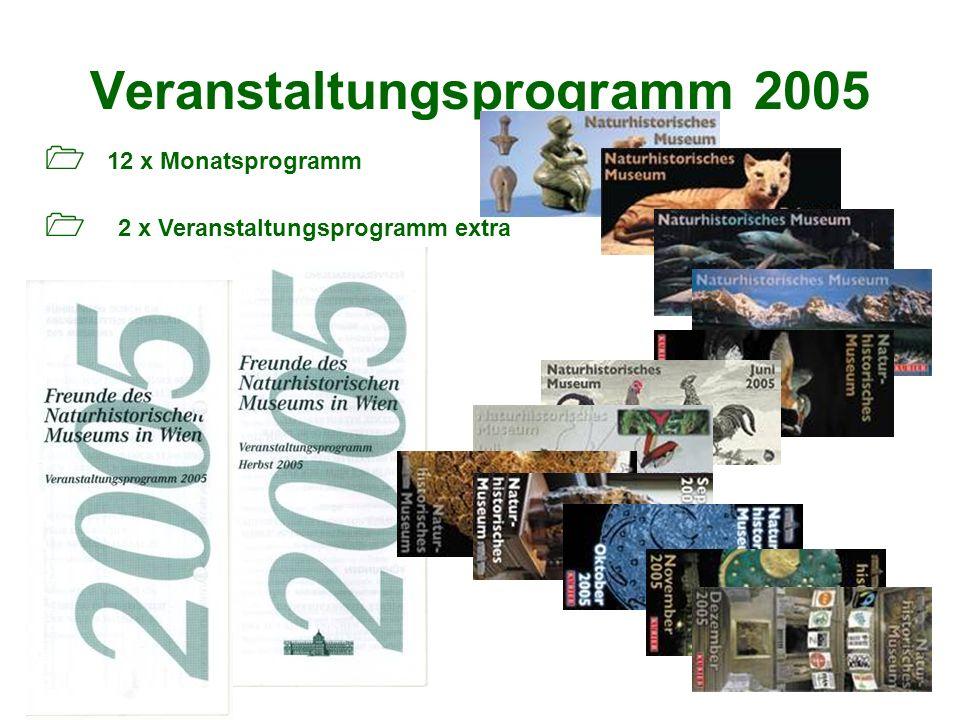 Veranstaltungsprogramm 2005 12 x Monatsprogramm 2 x Veranstaltungsprogramm extra