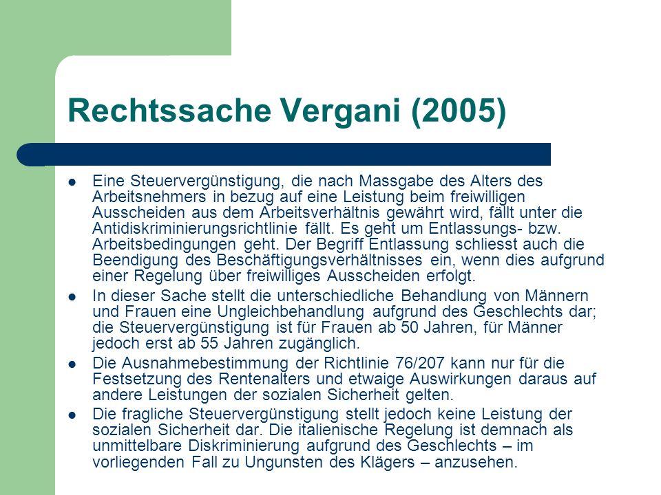 Rechtssache Vergani (2005) Eine Steuervergünstigung, die nach Massgabe des Alters des Arbeitsnehmers in bezug auf eine Leistung beim freiwilligen Auss