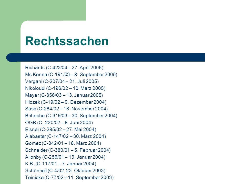 Rechtssachen Richards (C-423/04 – 27. April 2006) Mc Kenna (C-191/03 – 8. September 2005) Vergani (C-207/04 – 21. Juli 2005) Nikoloudi (C-196/02 – 10.